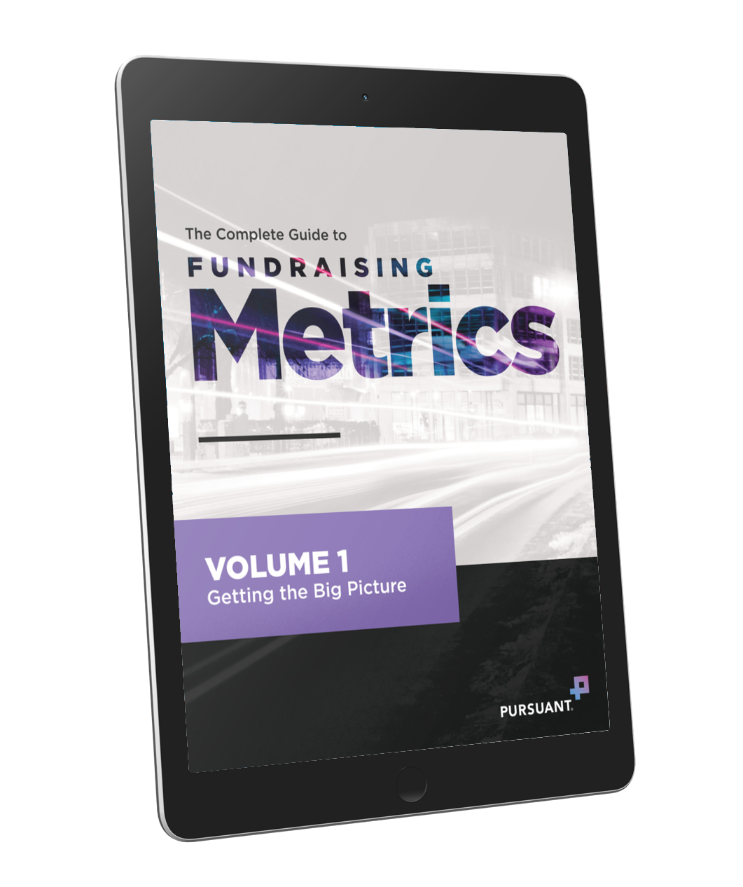 Fundraising Metrics Volume 1: Getting the Big Picture