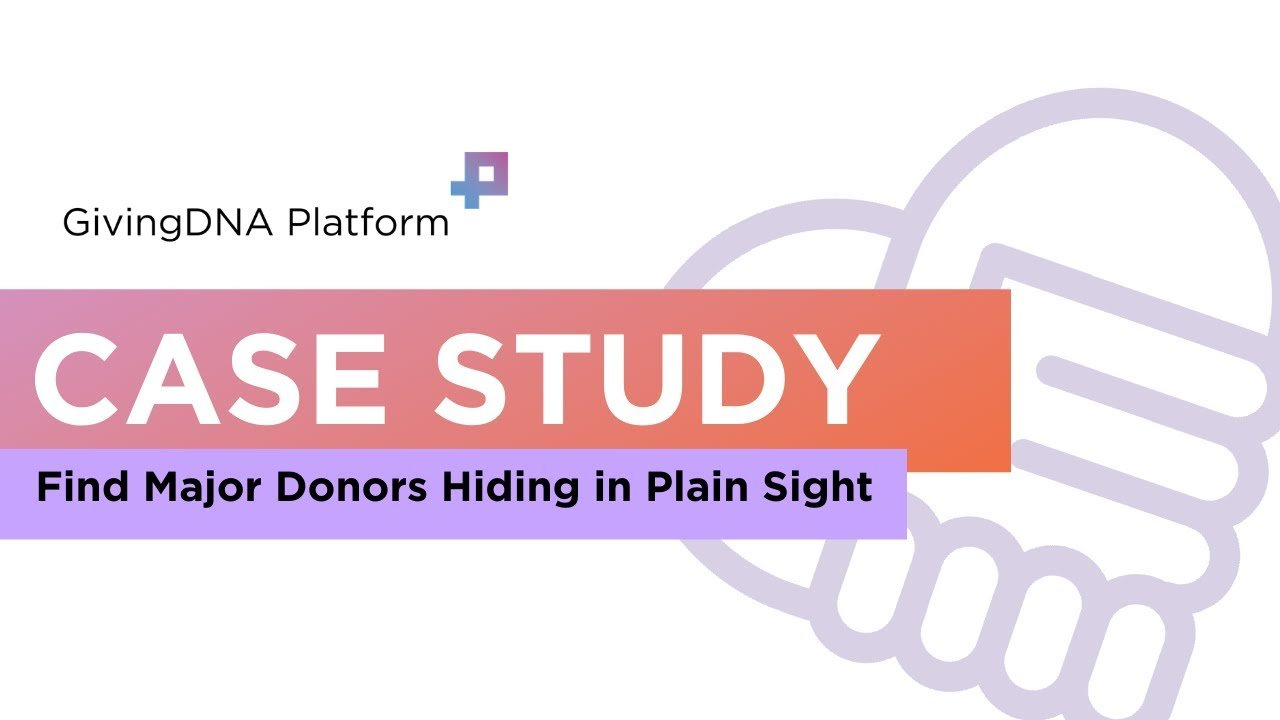 Case Study: Finding Major Gift Prospects