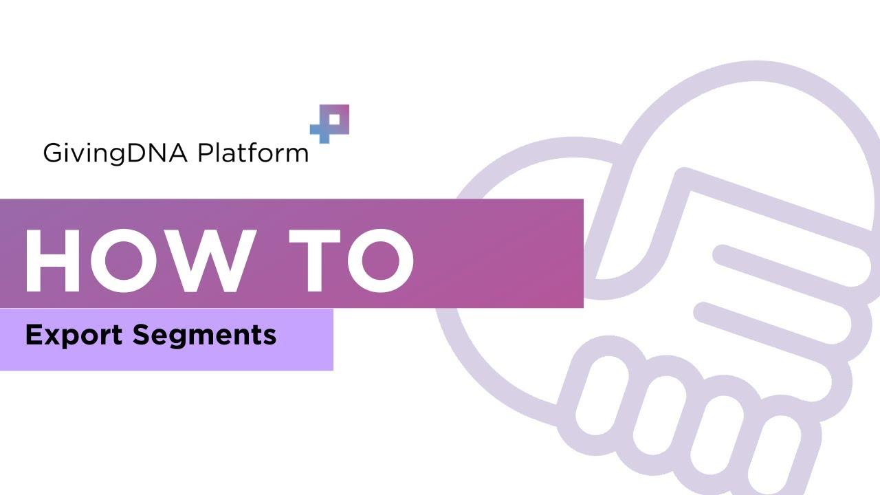 How to Export Segments