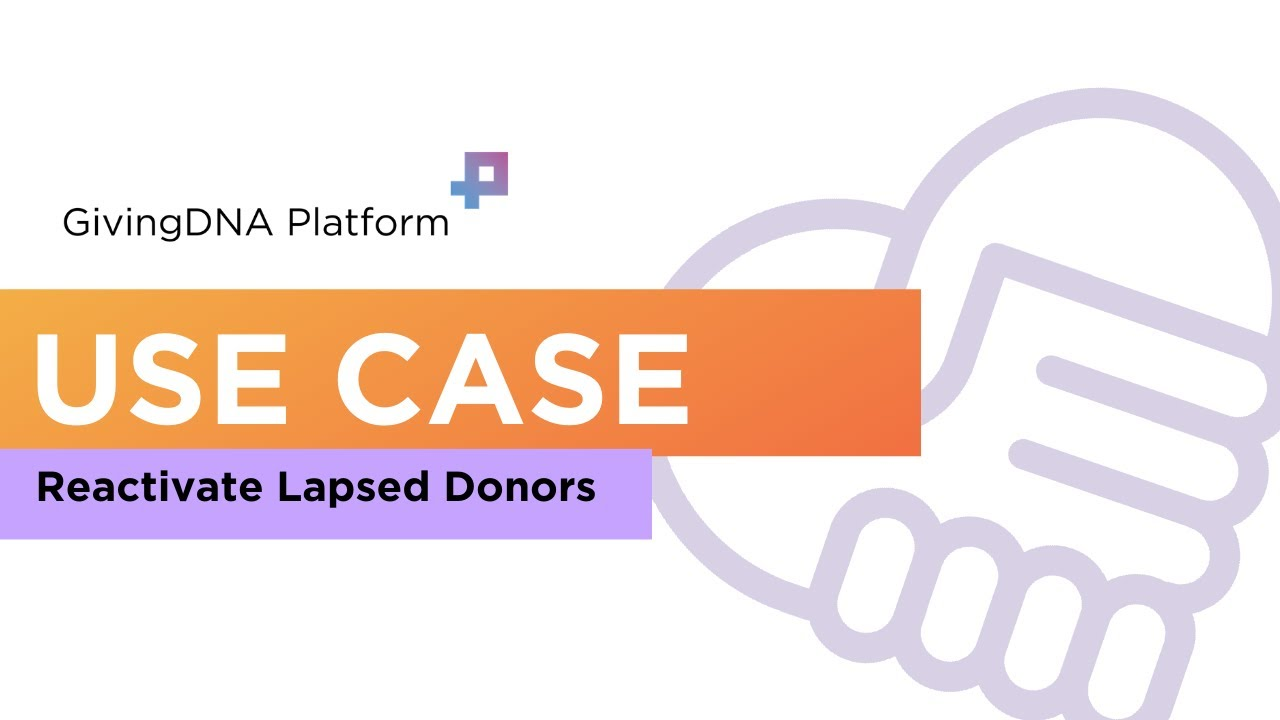 How to Reactivate Lapsed Donors