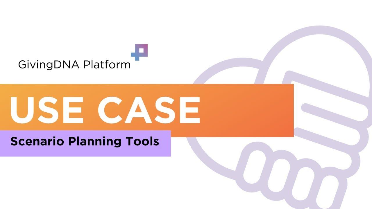 Scenario Planning Tools for Fundraisers